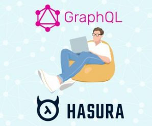 PERFORMANT GRAPHQL BACKENDS WITHOUT CODING BY USING HASURA